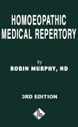 Homeopathy book online - Homoeopathic Medical Repertory by Murphy, Author Robin