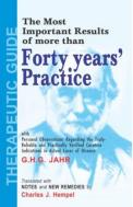 Homeopathy book – The Most Important Results of More than Forty Years Practice. Author G.H.G Jhar