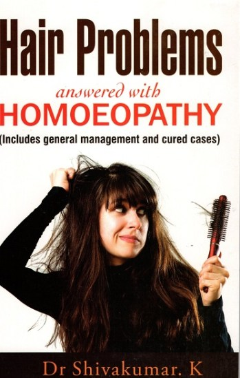 Hair Problems Answered with Homeopathy - Dr. K. Shivakumar