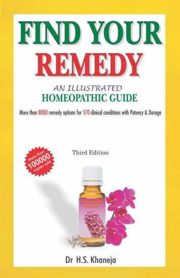 Find your remedy – An Illustrated Homeopathic Guide – Dr H. S Khaneja