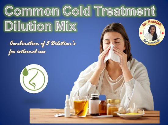 Common Cold Homeopathy Dilution mix by Dr Pranjali