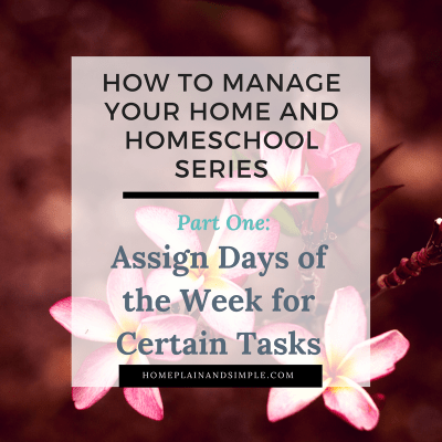 Home Management: How to Assign Days of the Week for Tasks