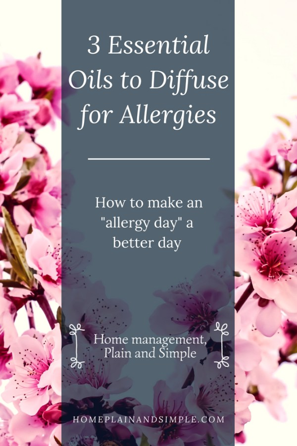 "3 Essential Oils to Diffuse for Allergies: How to make an ""allergy day"" a better day. If allergy symptoms are getting you down and ruining your day, this post is for you! This post includes how-to instructions for a 3 oil allergy relief blend! Click through to get relief from your seasonal allergy woes!"