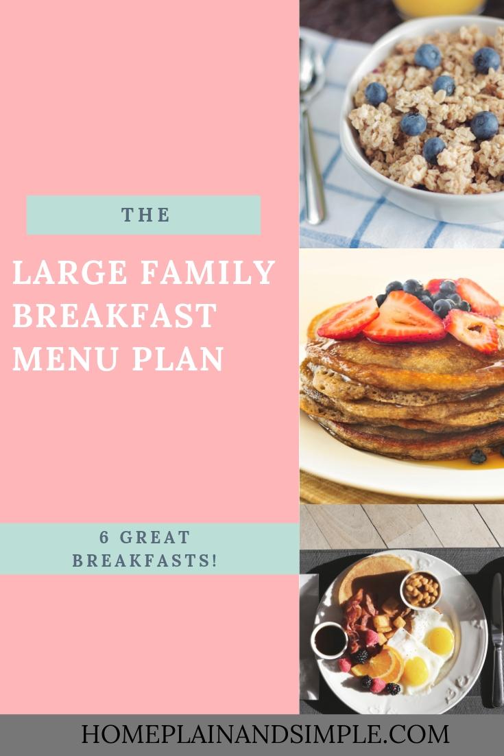 Large Family Breakfast Menu Plan. Breakfast Menu Plan for Large Homeschool Families
