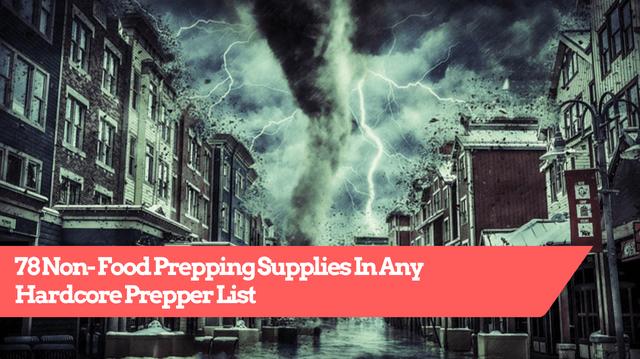 78 Non-Food Prepping Supplies List