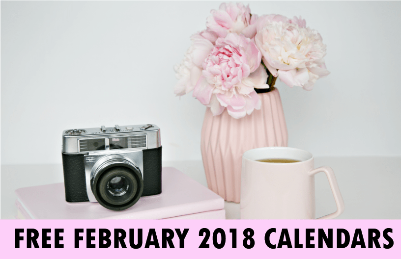 February 2018 Calendar Printable: 10 Free Choices!