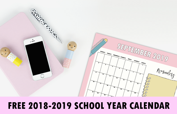 FREE 2018-2019 School Year Calendar for Students and Teachers!