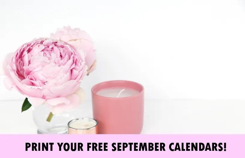 September 2018 Calendar: 10 FREE Printables!