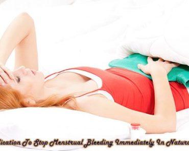 15 Medication To Stop Menstrual Bleeding Immediately In Natural Ways