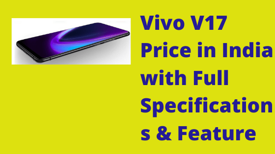 vivo v17 price in india with full specifications feature