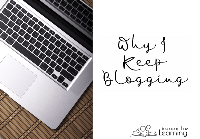 I keep blogging because blogging helps give me direction and focus in my teaching and creative life-long learning journey.