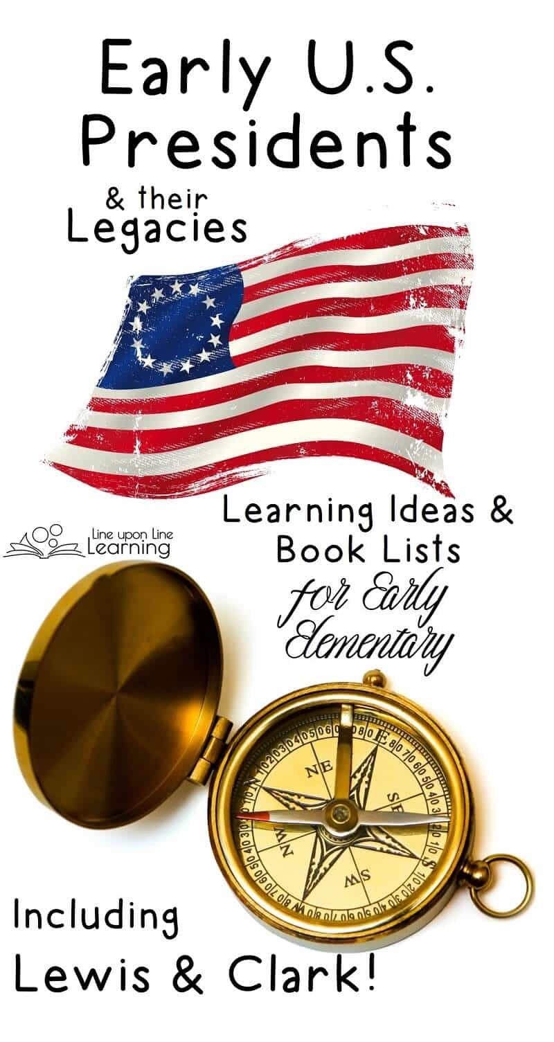 Learn about the early U.S. presidents and their legacies with hands-on and engaging activities and books. This includes learning about Lewis & Clark, who went on their expedition under Jefferson's presidency.