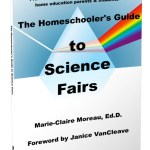 Homeschooler's Guide to Science Fairs