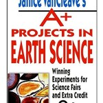 Janice VanCleave's Projects in Earth Science for Young Adults