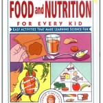 Janice VanCleave's Food and Nutrition for Every Kid