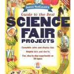 Janice VanCleave's Guide to Science Fair Projects for Kids