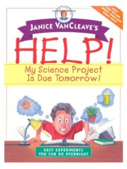 Janice VanCleave's Ideas for Short Term Projects
