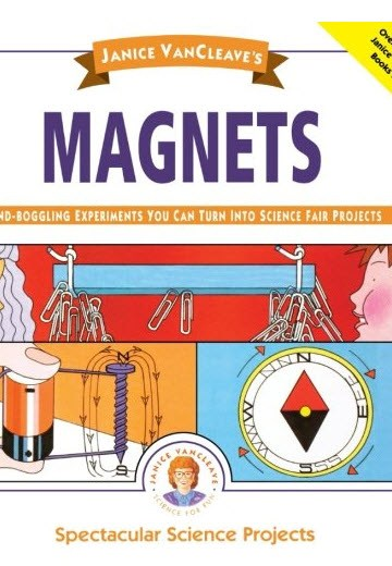 Magnets: Science Fair Projects