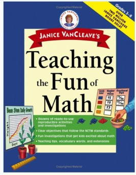 Janice VanCleave's Resource for Teaching Math to Kids