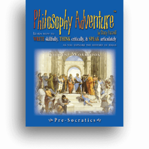 Philosophy Adventure Pre-Socratics Student Workbook