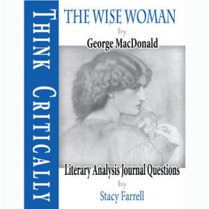 The Wise Woman with Literary Analysis Journal Questions