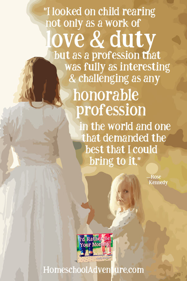 Motherhood is a noble profession.