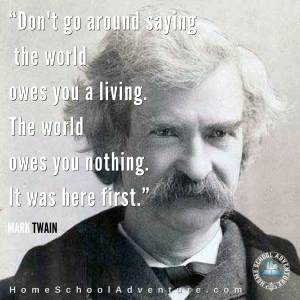 The world owes you nothing
