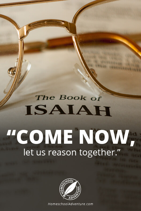 Come now, let us reason together.