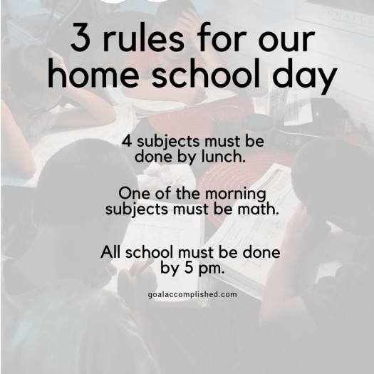 3 rules for our home school day