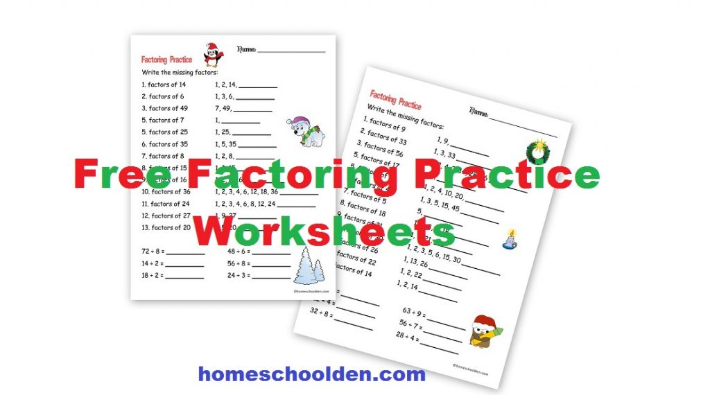 Factoring Practice Worksheets