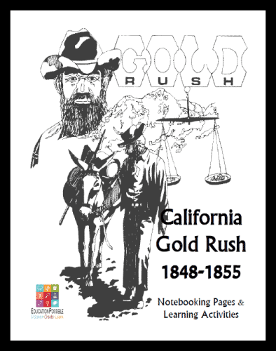 FREE California Gold Rush Notebooking Unit Study for Teens