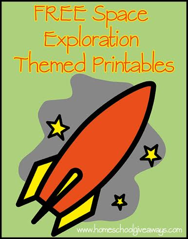 FREE Space Exploration Themed Printables - Homeschool ...