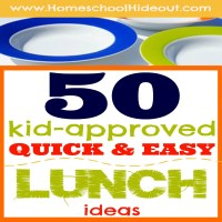 50+ Kid-Approved Quick and Easy Lunch Ideas