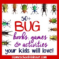 50+ Bug Unit Study Supplies