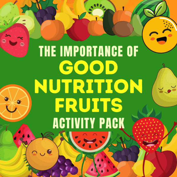 Importance of Good Nutrition Fruits
