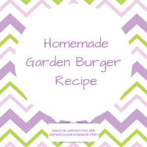 Homemade Garden Burger Recipe