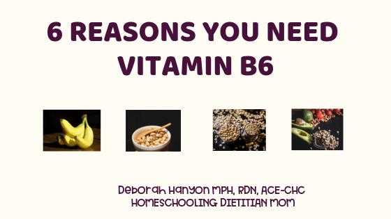 6 Reasons You Need Vitamin B6