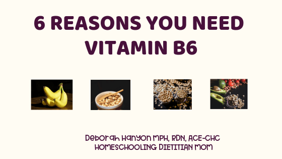 6 Reasons You Need Vitamin B6
