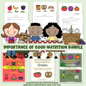 Importance of Good Nutrition Bundle