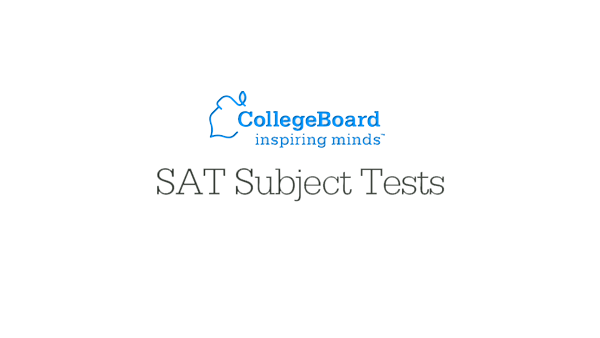 Importance of SAT Subject Tests for College Admissions