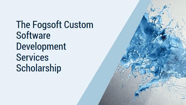Fogsoft Custom Software Development Services Scholarship