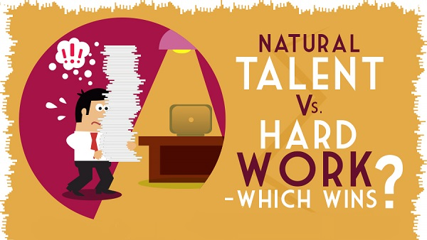 Natural Talent Vs. Hard Work: Which Wins?
