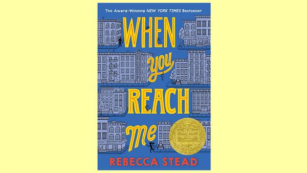 When You Reach Me – Rebecca Stead