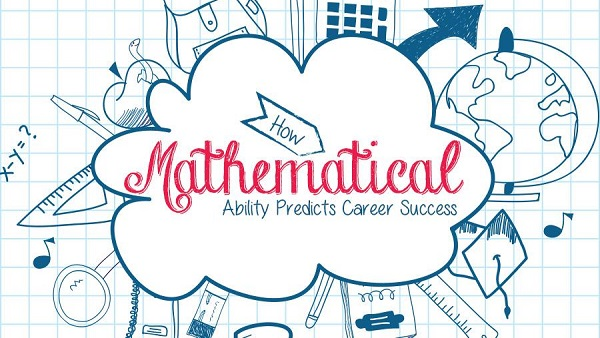 How Mathematical Ability Predicts Career Success [Infographic]
