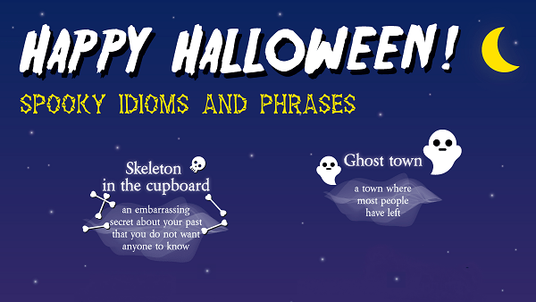 Spooky Idioms and Phrases