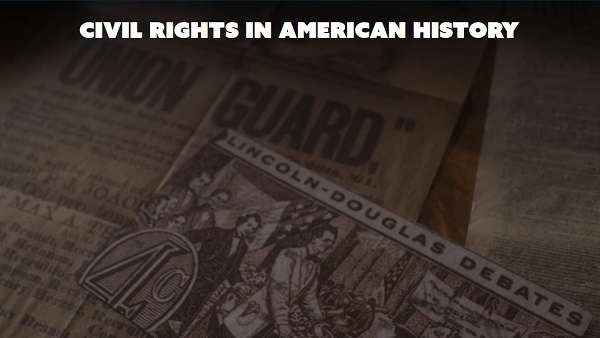 Civil Rights in American History