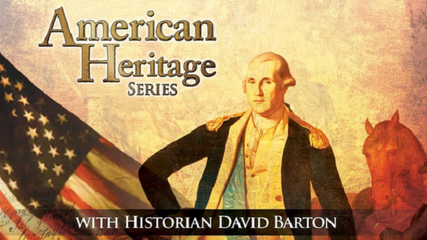 American Heritage Series with Historian David Barton  By HST