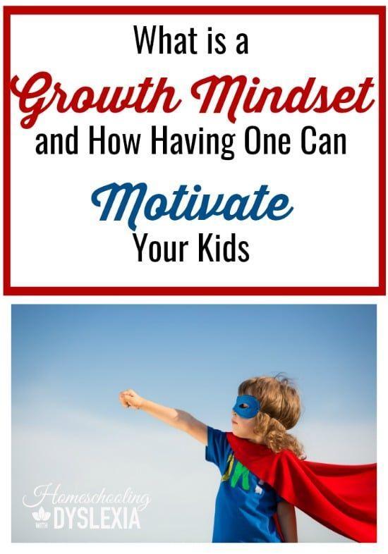A Growth Mindset Motivates Kids