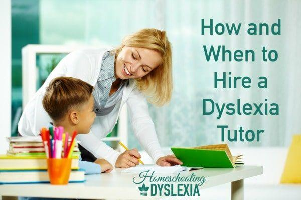 How and When to Hire a Dyslexia Tutor
