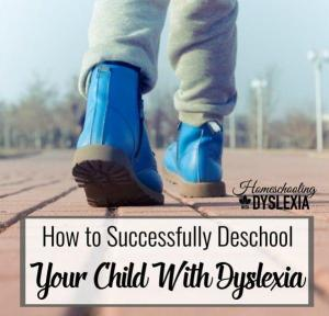 Deschooling Kids With Dyslexia